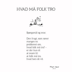 PIET HEIN - GRUK - 50X70 HVAD MÅ FOLK TRO